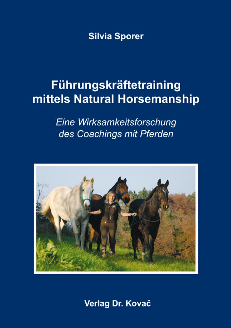 Cover: Führungskräftetraining mittels Natural Horsemanship
