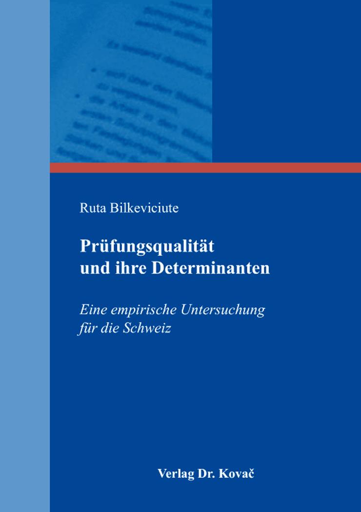 Cover: Prüfungsqualität und ihre Determinanten