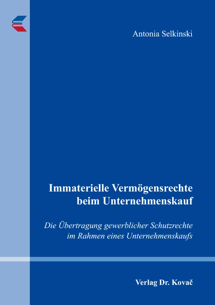 Cover: Immaterielle Vermögensrechte beim Unternehmenskauf