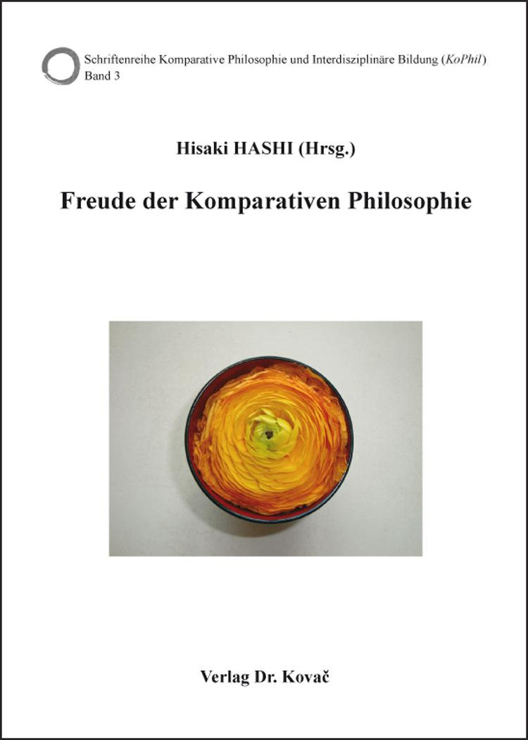 Cover: Freude der Komparativen Philosophie
