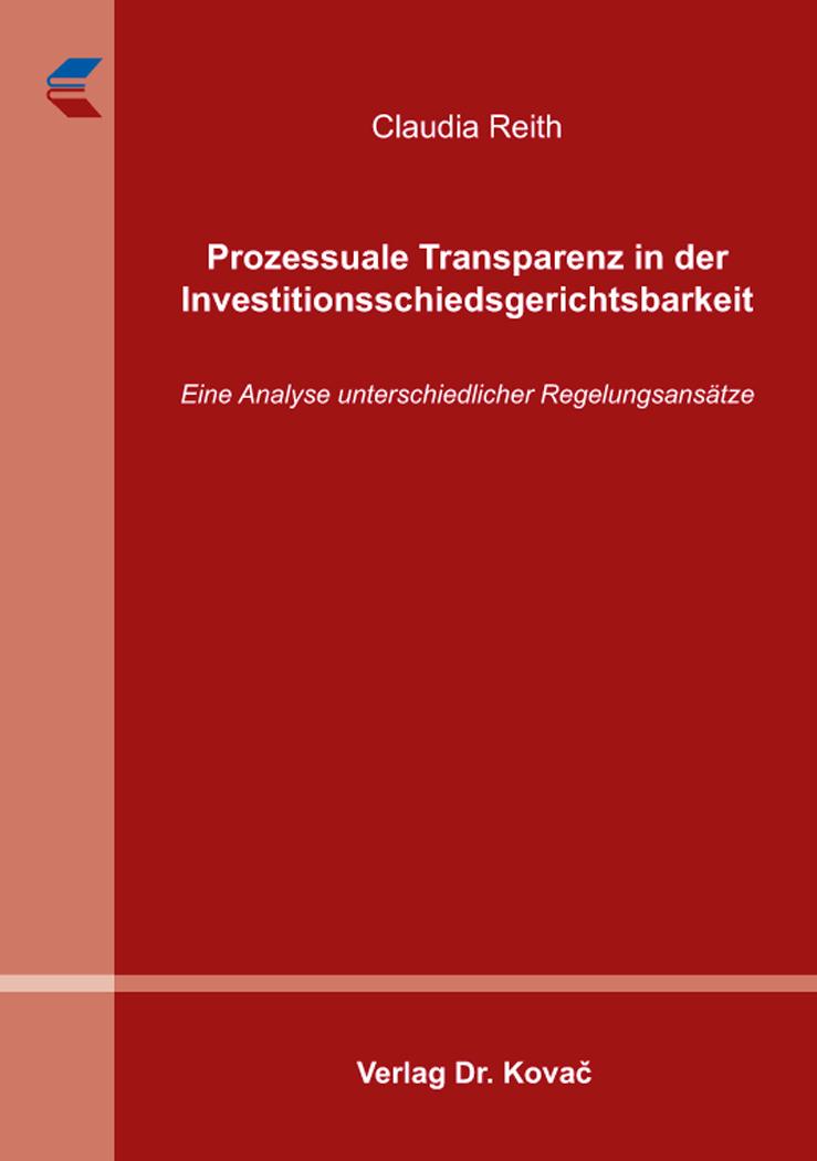 Cover: Prozessuale Transparenz in der Investitionsschiedsgerichtsbarkeit