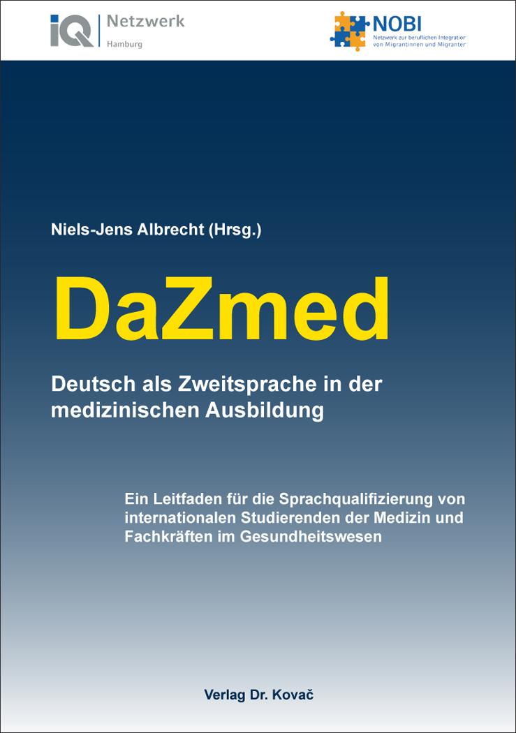 Cover: DaZmed – Deutsch als Zweitsprache in der medizinischen Ausbildung