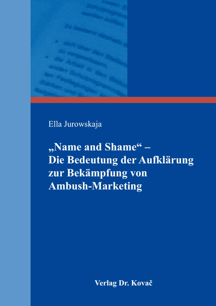 """Cover: """"Name and Shame"""" – Die Bedeutung der Aufklärung zur Bekämpfung von Ambush-Marketing"""