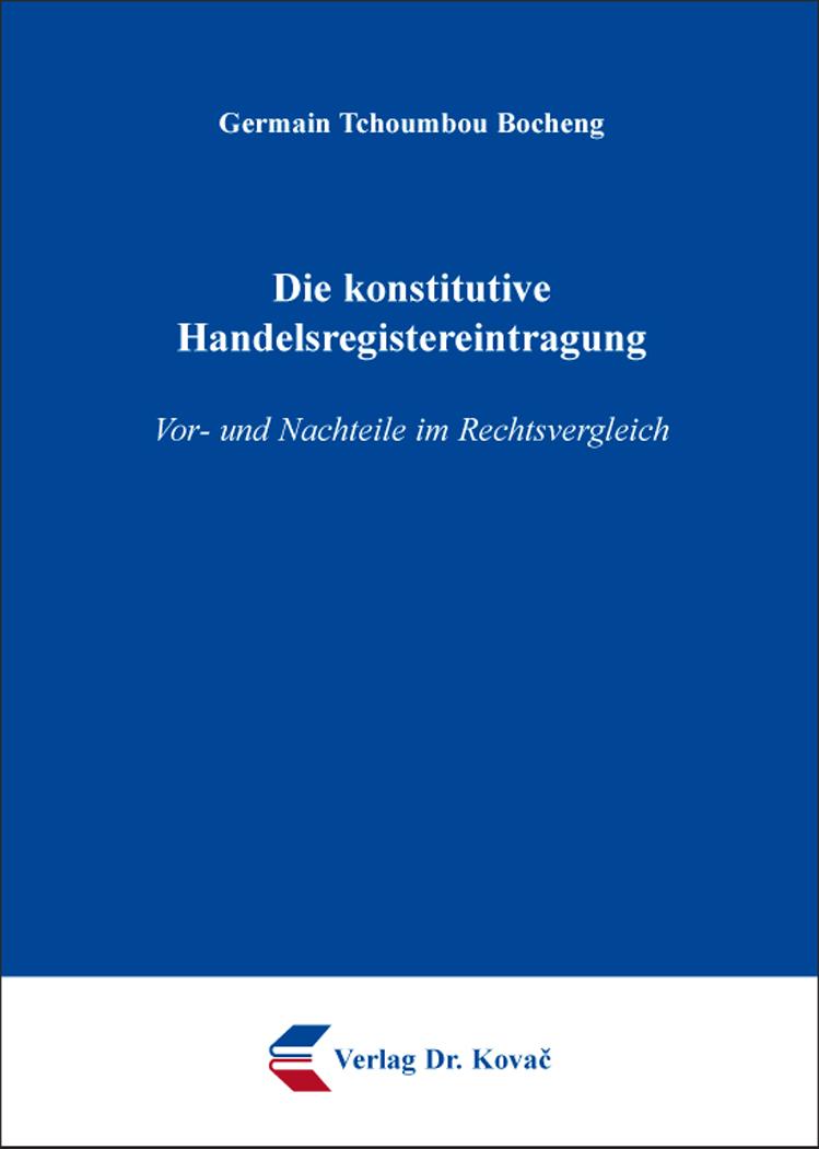 Cover: Die konstitutive Handelsregistereintragung