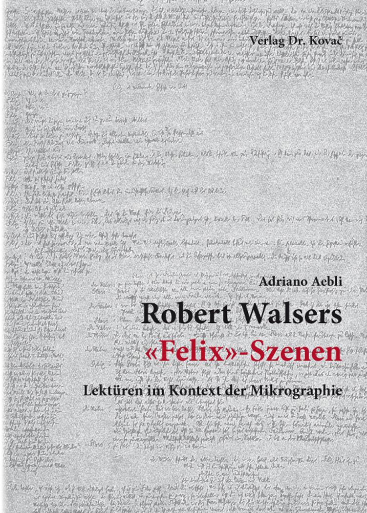 Cover: Robert Walsers «Felix»-Szenen