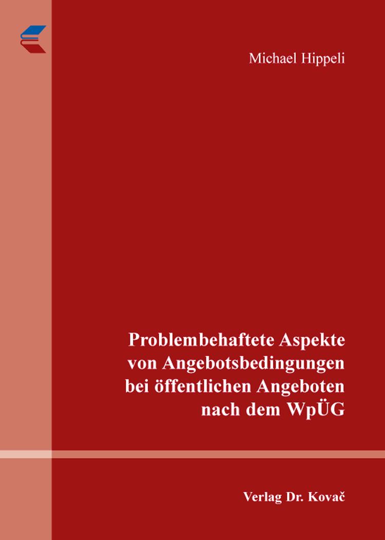 Cover: Problembehaftete Aspekte von Angebotsbedingungen bei öffentlichen Angeboten nach dem WpÜG