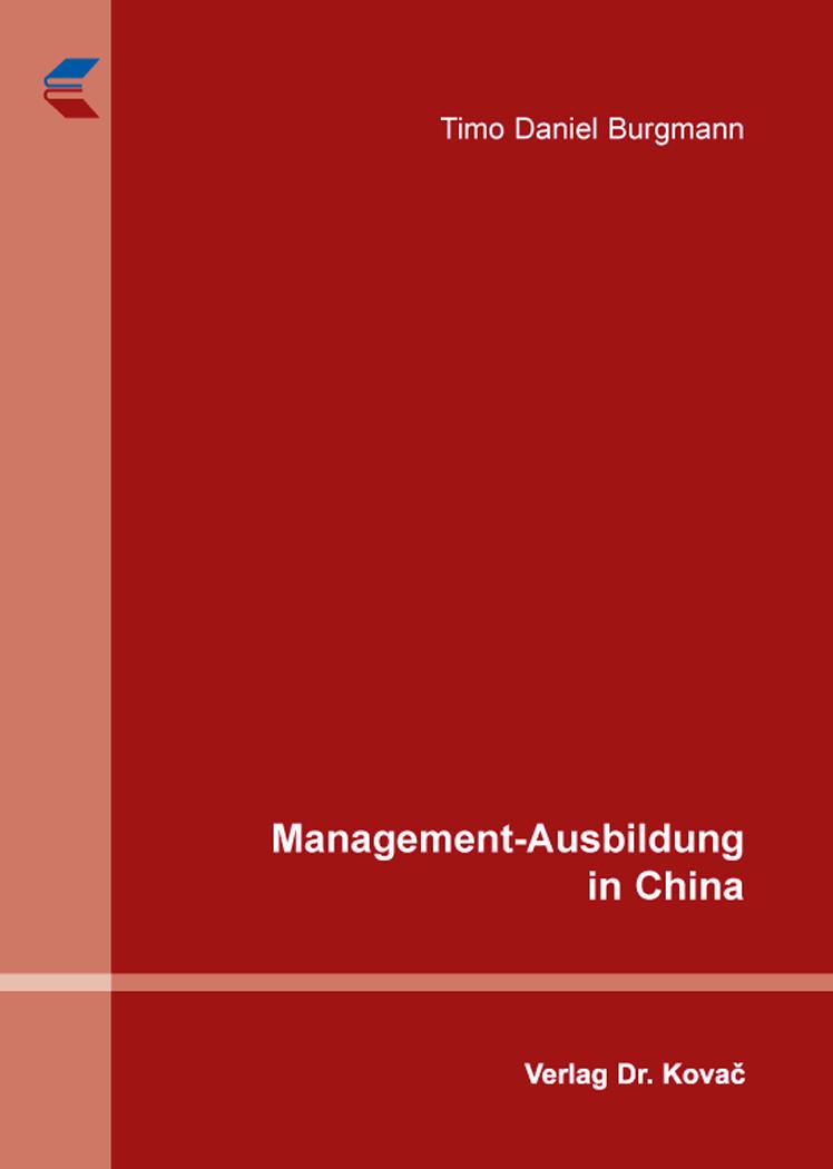 Cover: Management-Ausbildung in China