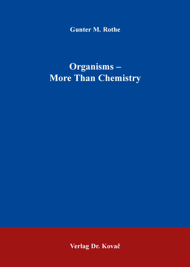 Cover: Organisms – More Than Chemistry