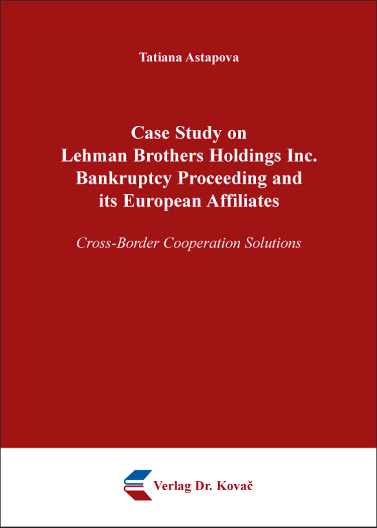 Cover: Case Study on Lehman Brothers Holdings Inc. Bankruptcy Proceeding and its European Affiliates