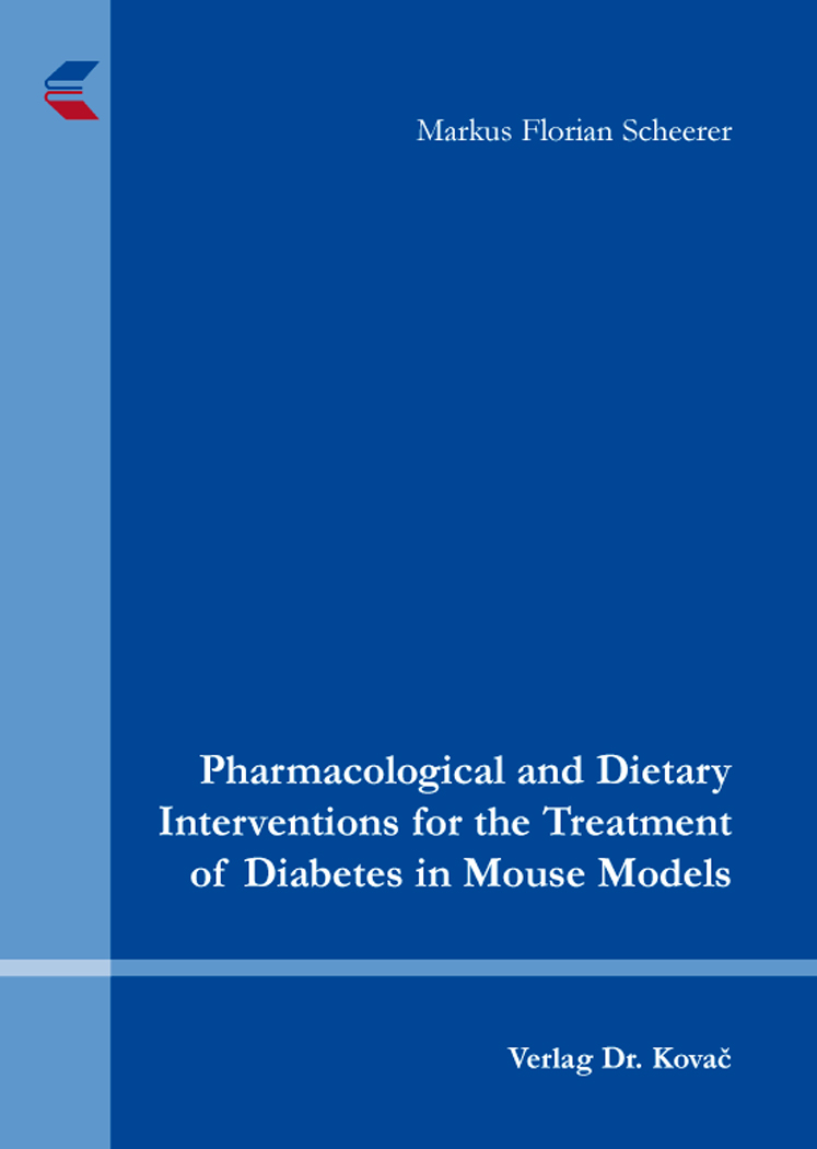 Cover: Pharmacological and Dietary Interventions for the Treatment of Diabetes in Mouse Models