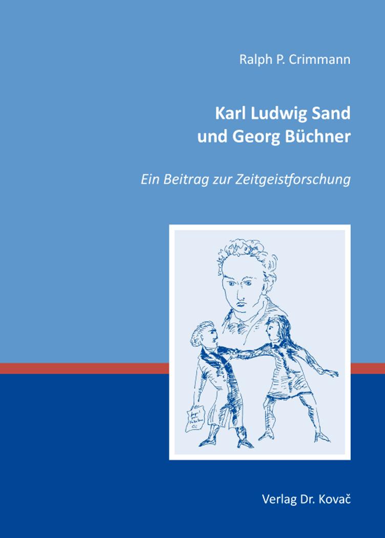 Cover: Karl Ludwig Sand und Georg Büchner
