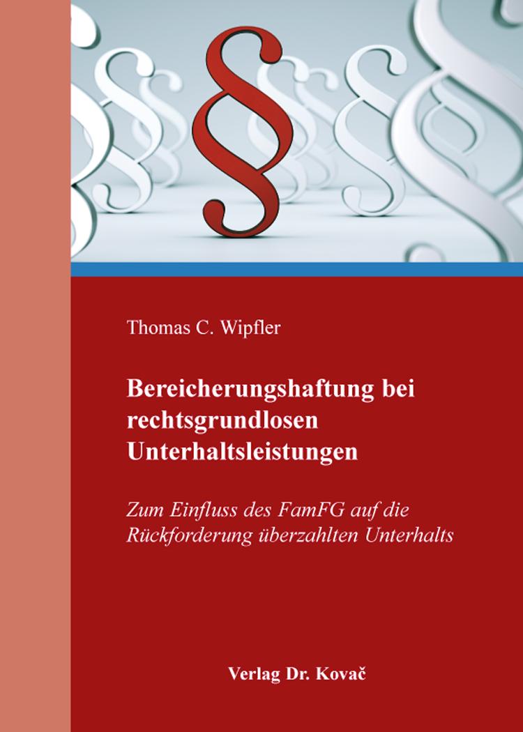Cover: Bereicherungshaftung bei rechtsgrundlosen Unterhaltsleistungen