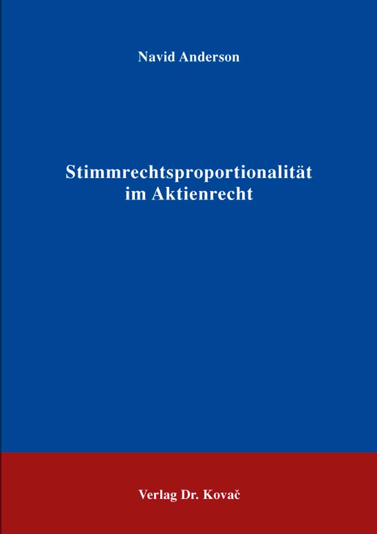 Cover: Stimmrechtsproportionalität im Aktienrecht