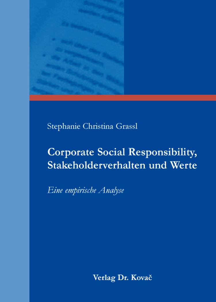 Cover: Corporate Social Responsibility, Stakeholderverhalten und Werte