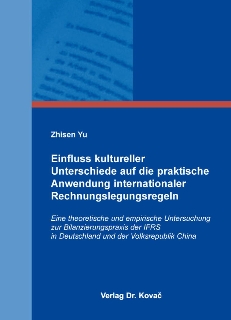 Cover: Einfluss kultureller Unterschiede auf die praktische Anwendung internationaler Rechnungslegungsregeln