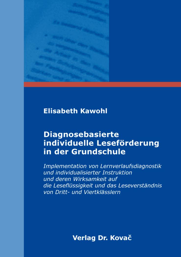 Cover: Diagnosebasierte individuelle Leseförderung in der Grundschule