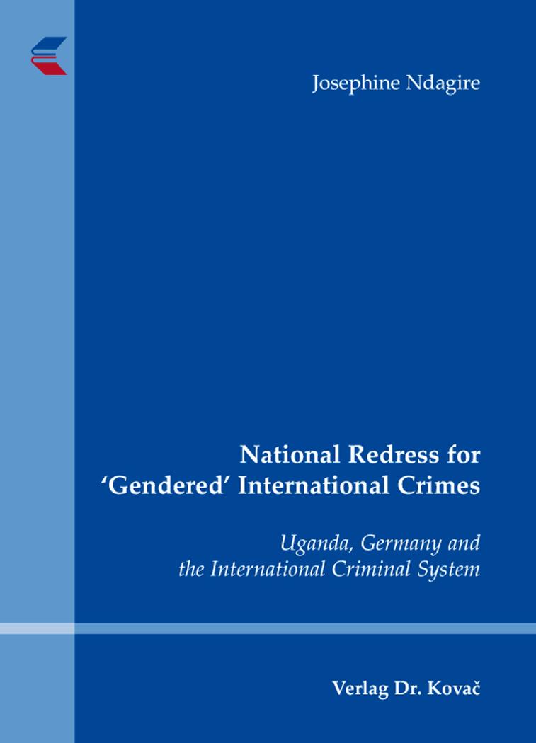 Cover: National Redress for 'Gendered' International Crimes