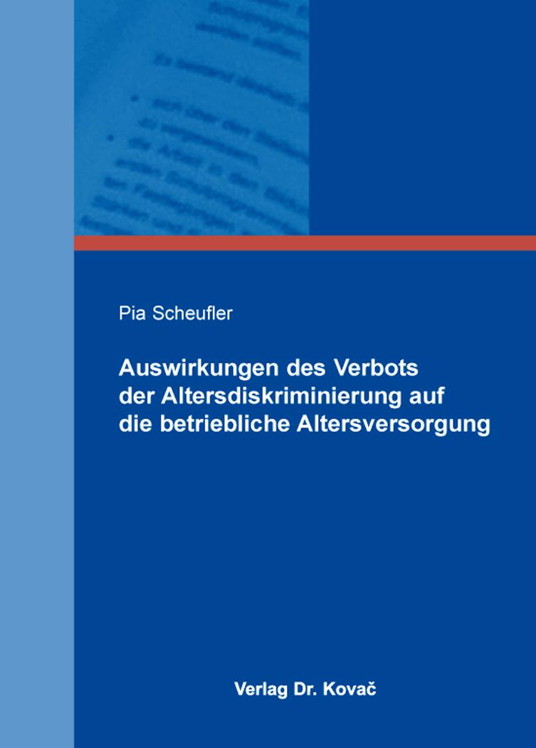 Cover: Auswirkungen des Verbots der Altersdiskriminierung auf die betriebliche Altersversorgung