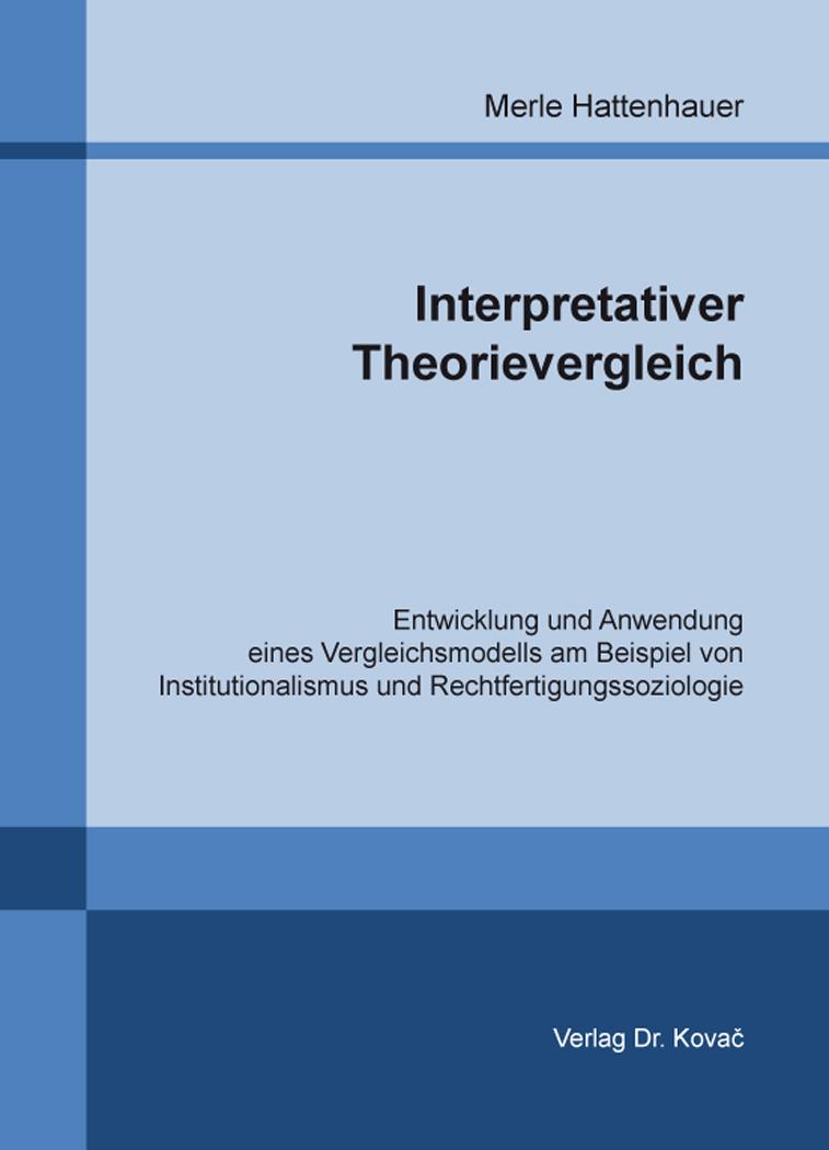 Cover: Interpretativer Theorievergleich