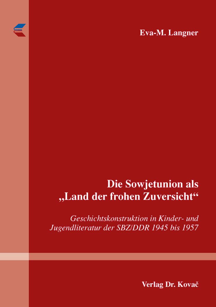 """Cover: Die Sowjetunion als """"Land der frohen Zuversicht"""""""