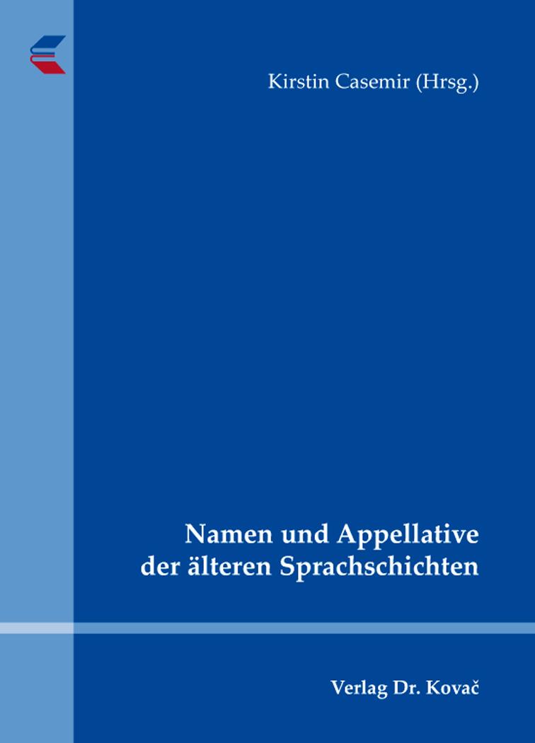 Cover: Namen und Appellative der älteren Sprachschichten