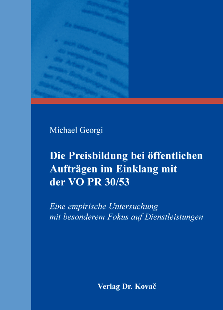 Cover: Die Preisbildung bei öffentlichen Aufträgen im Einklang mit der VO PR 30/53