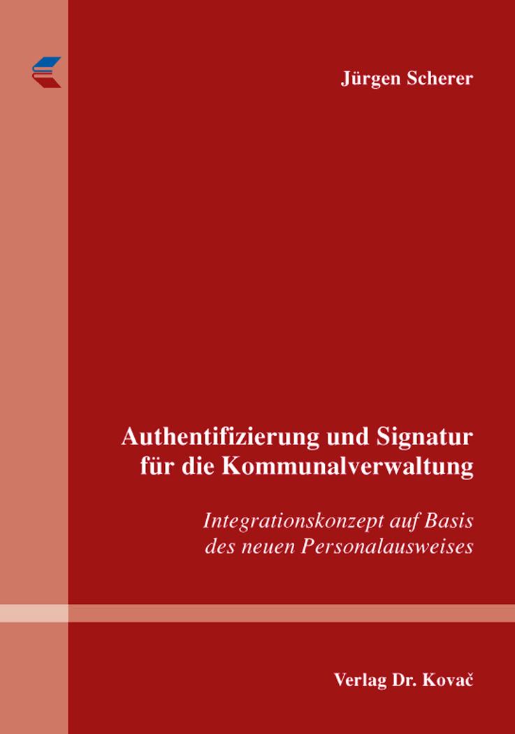 Cover: Authentifizierung und Signatur für die Kommunalverwaltung