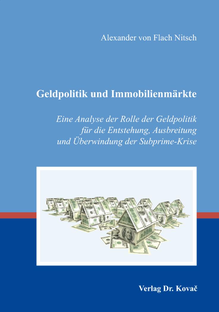 Cover: Geldpolitik und Immobilienmärkte