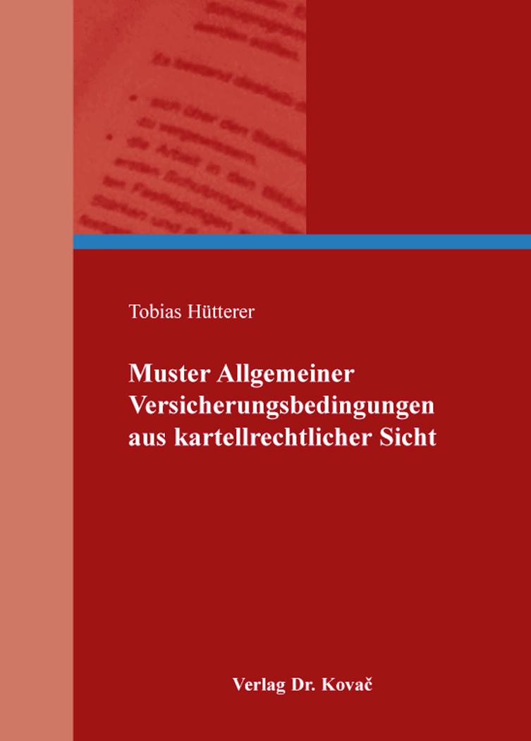 Cover: Muster Allgemeiner Versicherungsbedingungen aus kartellrechtlicher Sicht