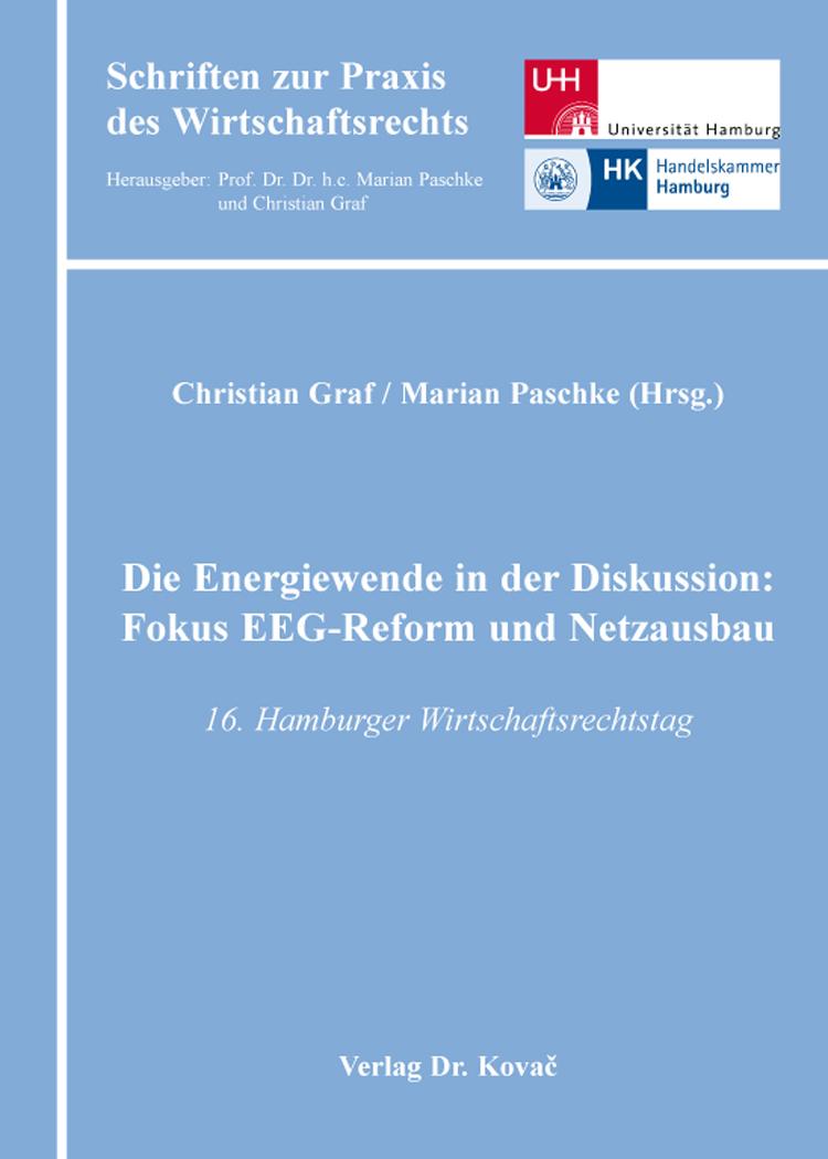 Cover: Die Energiewende in der Diskussion: Fokus EEG-Reform und Netzausbau