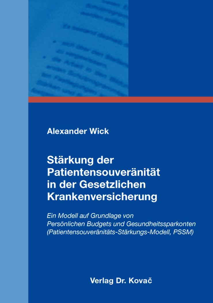 Cover: Stärkung der Patientensouveränität in der Gesetzlichen Krankenversicherung