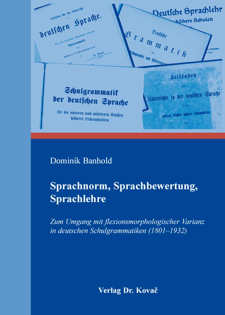 Cover: Sprachnorm, Sprachbewertung, Sprachlehre
