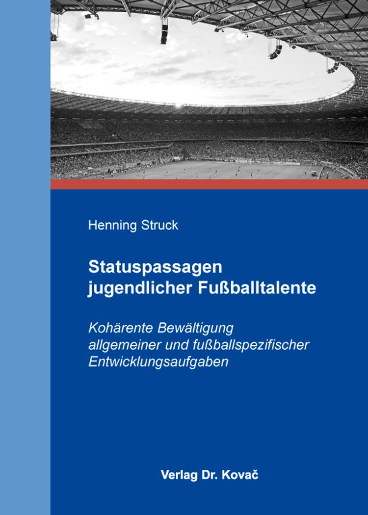 Cover: Statuspassagen jugendlicher Fußballtalente