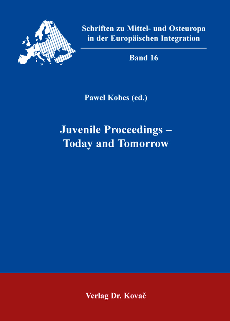 Cover: Juvenile Proceedings – Today and Tomorrow