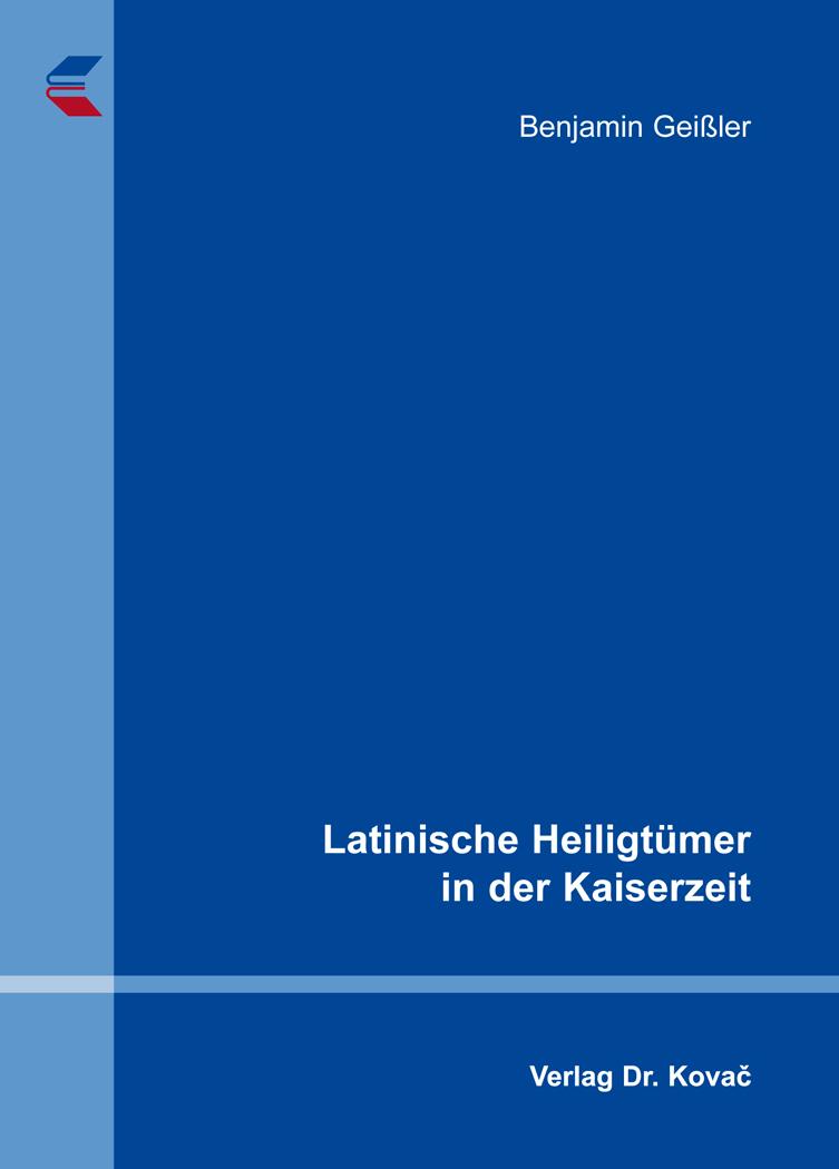 Cover: Latinische Heiligtümer in der Kaiserzeit