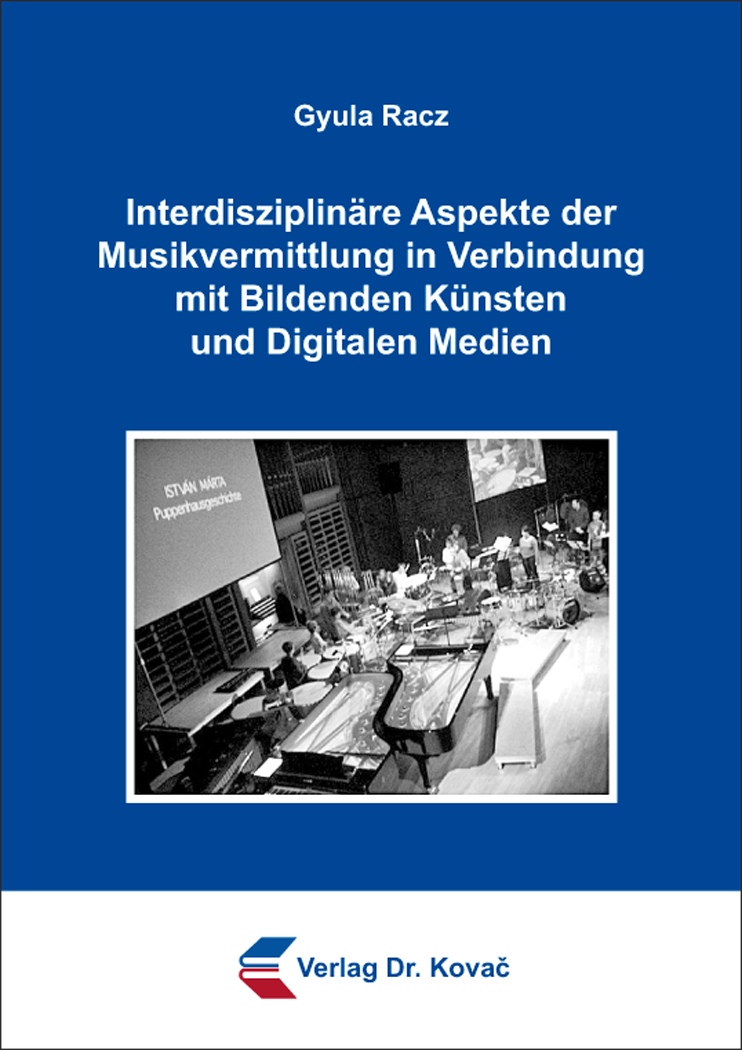 Cover: Interdisziplinäre Aspekte der Musikvermittlung in Verbindung mit Bildenden Künsten und Digitalen Medien