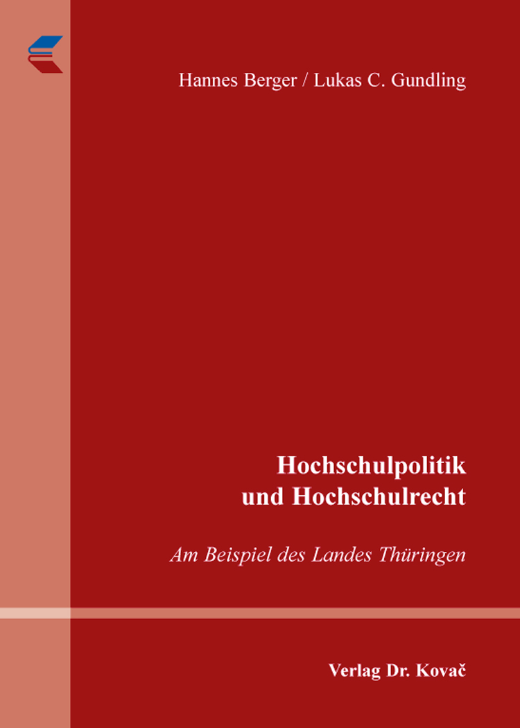 Cover: Hochschulpolitik und Hochschulrecht