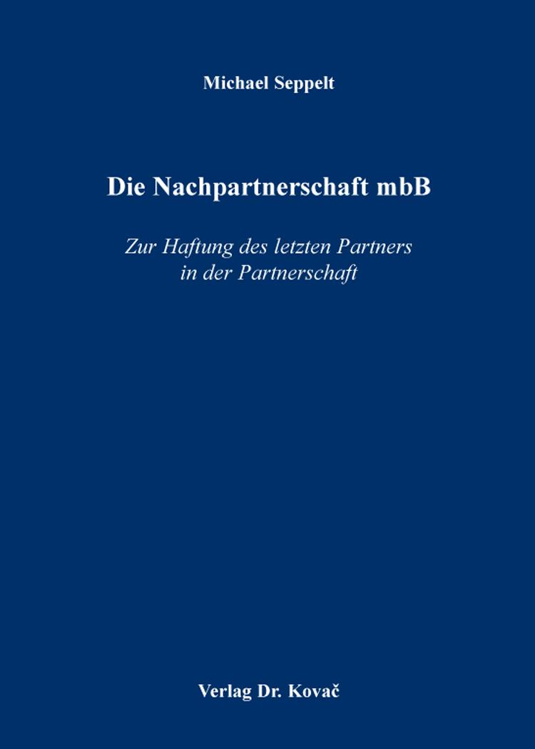 Cover: Die Nachpartnerschaft mbB