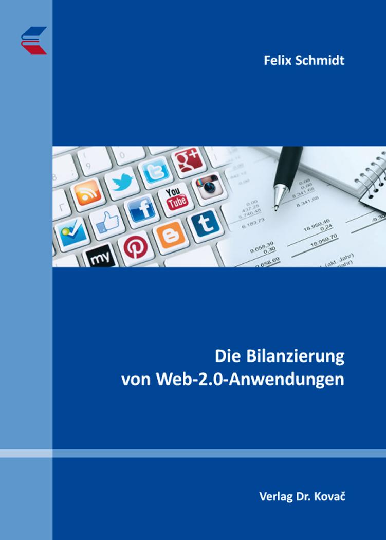Cover: Die Bilanzierung von Web-2.0-Anwendungen