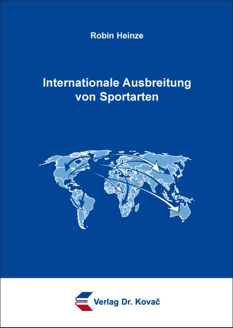 Cover: Internationale Ausbreitung von Sportarten