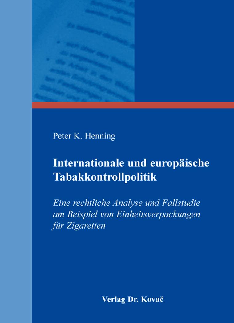 Cover: Internationale und europäische Tabakkontrollpolitik