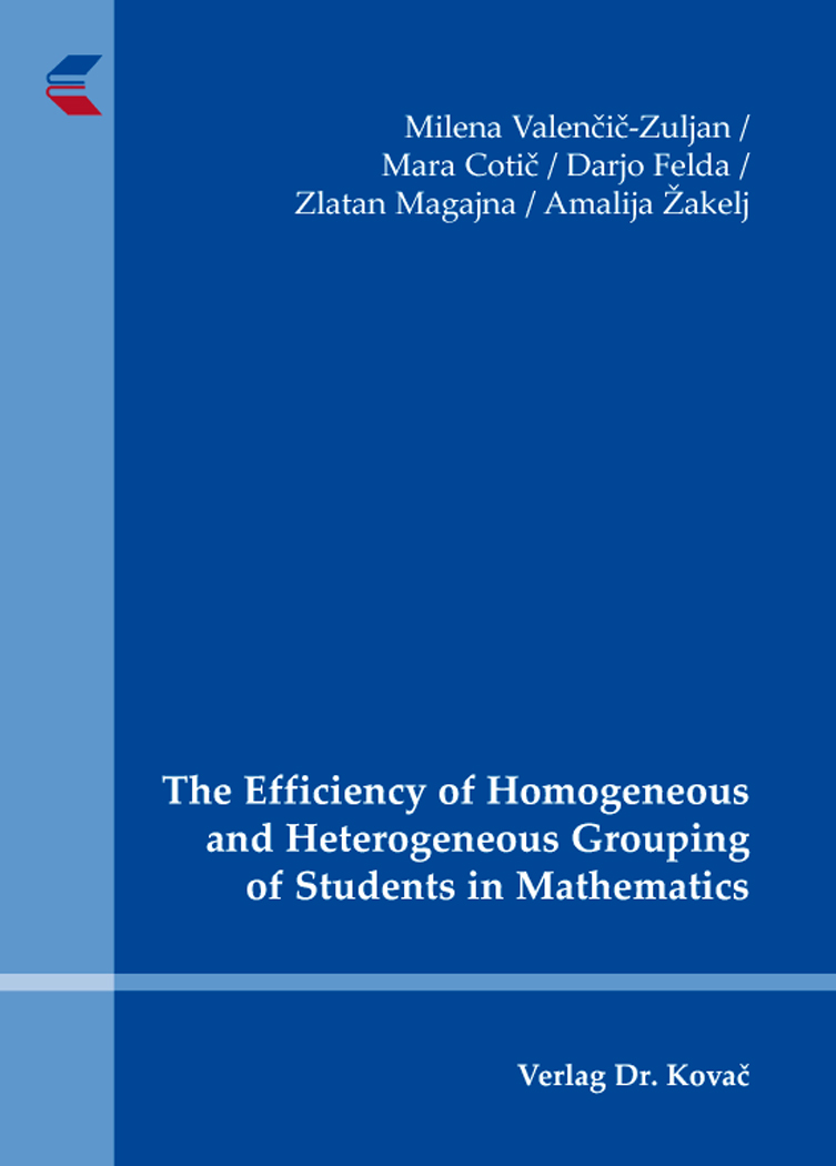 Cover: The Efficiency of Homogeneous and Heterogeneous Grouping of Students in Mathematics