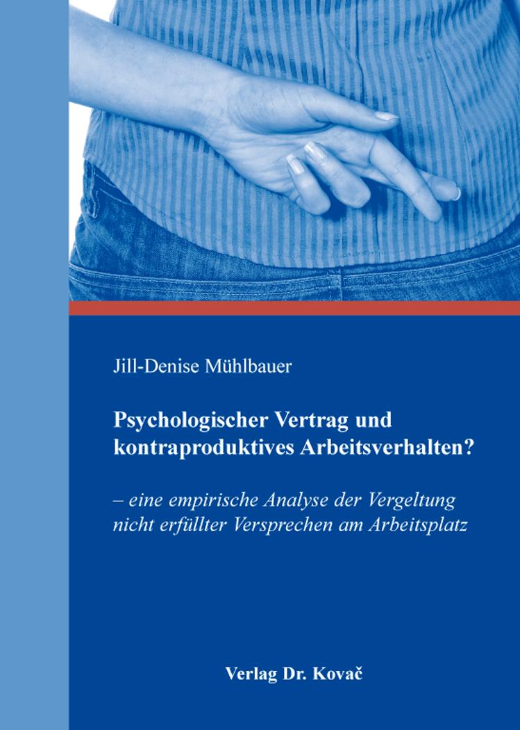 Cover: Psychologischer Vertrag und kontraproduktives Arbeitsverhalten?