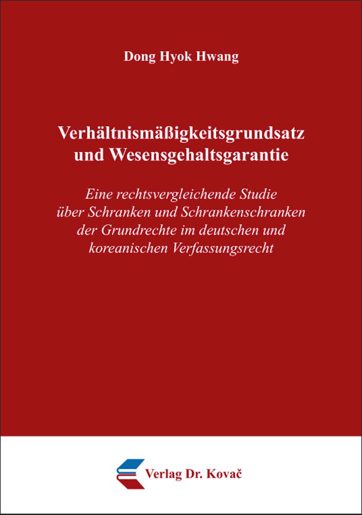 Cover: Verhältnismäßigkeitsgrundsatz und Wesensgehaltsgarantie
