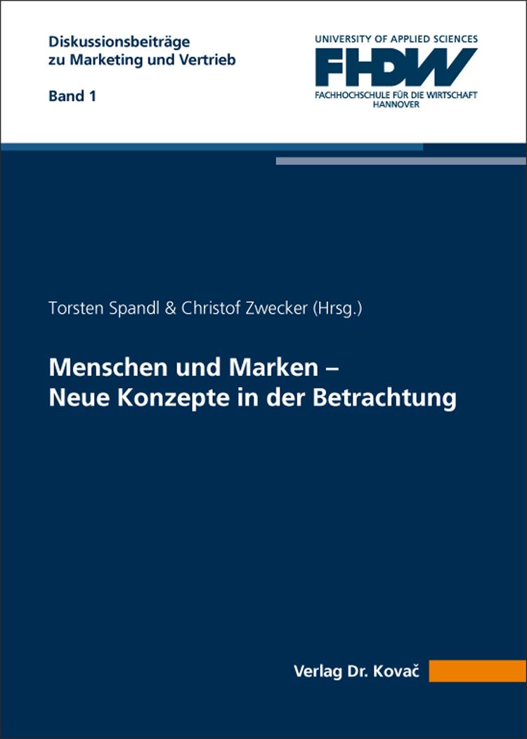 Cover: Menschen und Marken – Neue Konzepte in der Betrachtung