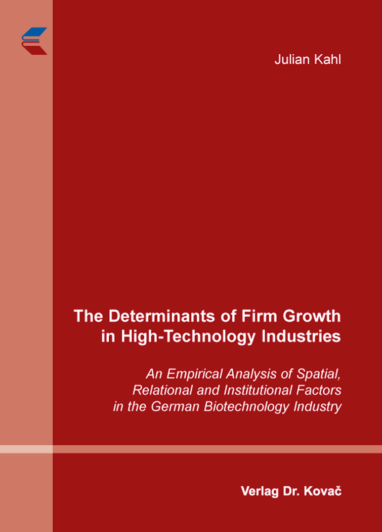 Cover: The Determinants of Firm Growth in High-Technology Industries