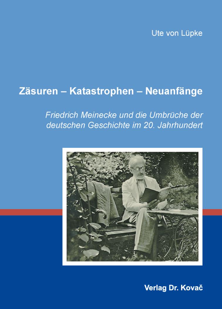Cover: Zäsuren – Katastrophen – Neuanfänge