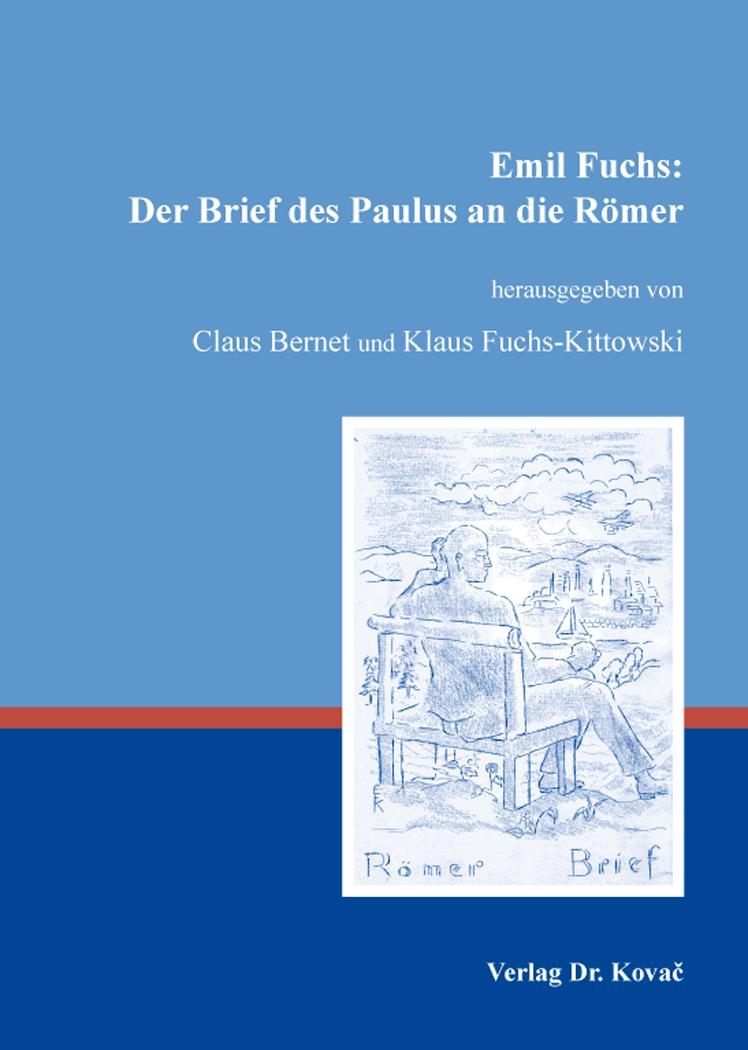 Cover: Emil Fuchs: Der Brief des Paulus an die Römer