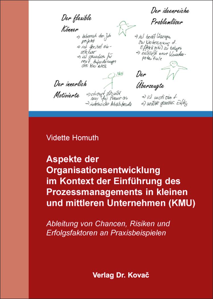 Cover: Aspekte der Organisationsentwicklung im Kontext der Einführung des Prozessmanagements in kleinen und mittleren Unternehmen (KMU)