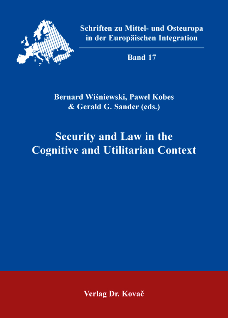 Cover: Security and Law in the Cognitive and Utilitarian Context